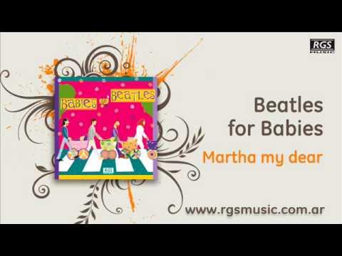 Beatles for Babies – Martha my dear