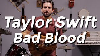 Taylor Swift - Bad Blood (Guitar Tutorial) by Shawn Parrotte