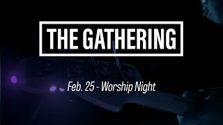 GCU Live: The Gathering - Feb 25, 2020