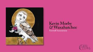 """Video thumbnail of """"Kevin Morby & Waxahatchee - Farewell Transmission (Official Audio)"""""""