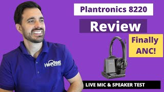 Overview of Plantronics 8220 - FINALLY a headset with ANC (Active Noise Cancellation)