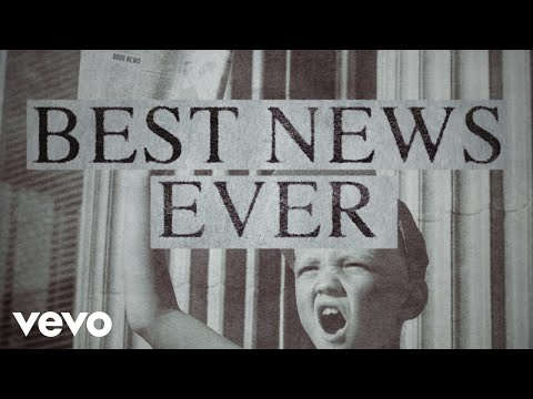 MercyMe - Best News Ever (Official Lyric Video)