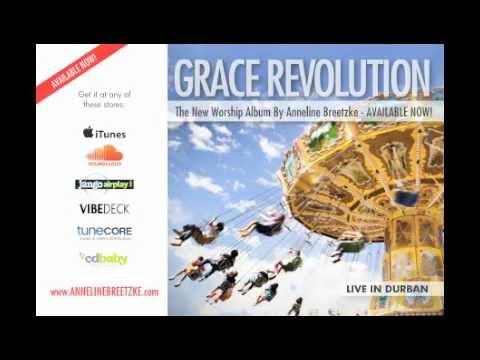 Grace Revolution : Anneline Breetzke