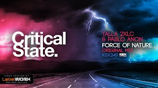 Talla 2XLC & Pablo Anon - Force of Nature (Original Mix) *** PREVIEW *** Out 28.08.17 ***