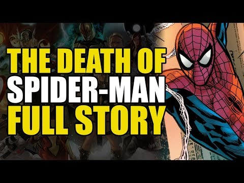 The Death Of Spider-Man: Full Story
