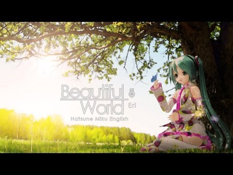 VerseQuence - Beautiful World ft. Hatsune Miku English V3 [Original]