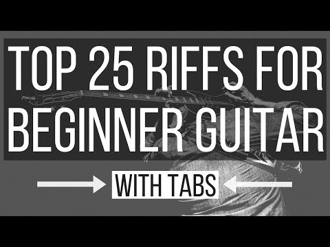 Top 25 Guitar Riffs for Beginners | WITH TABS