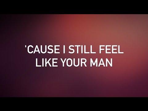 John Mayer - Still Feel Like Your Man (with lyrics)