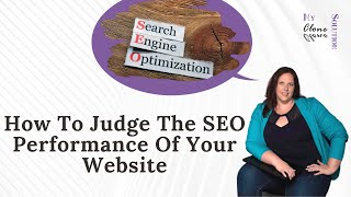 How to Judge the SEO Performance of Your Website