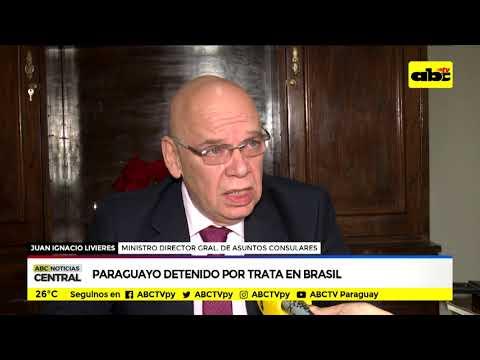 Paraguayo detenido por trata en Brasil