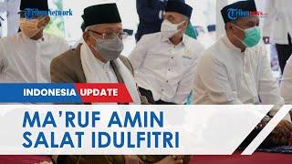 Tak Salat Bersama Presiden Jokowi, Wapres Ma'ruf Amin Salat Idulfitri di Pendopo Rumah Dinas