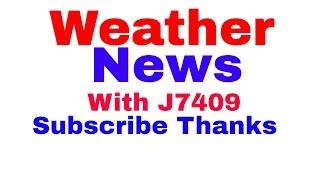 Weather News with J7409 Wednesday Nov 14,2018