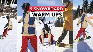 #45 Snowboard begginer – Snowboard warm ups (on mountain)