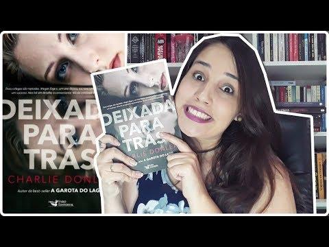 DEIXADA PARA TRÁS - CHARLIE DONLEA || Jéssica Lopes