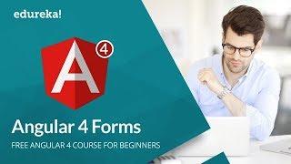 Angular 4 Forms - Part 1   Angular 4 Form Validation   Angular 4 Template Driven Forms   Edureka