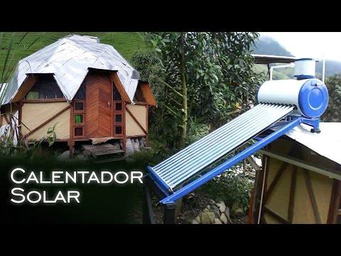 Calentador Solar - Funcionamiento - Proyecto Autosustentable Permacultural