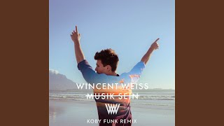 Musik Sein (Koby Funk Remix)