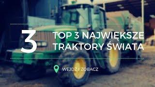 TOP 3 Największe traktory na świecie