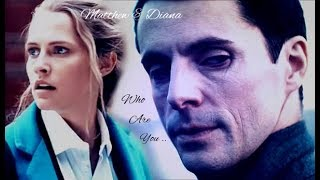 Matthew &  Diana ~ Who Are You