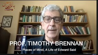 Places of Mind, A Life of Edward Said. Prof. Timothy Brennan