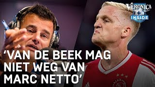 'Van de Beek mag niet weg van Marc Netto'   VERONICA INSIDE RADIO