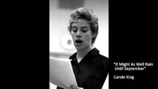 It Might As Well Rain Until September (Audio) - Carole King  (Video)