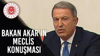 Bakan Akar'ın TBMM'de CHP Milletvekili Özgür Özel'in İddialarına Yanıtları