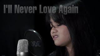 I'll Never Love Again   Lady Gaga (Cover) By Hanin Dhiya