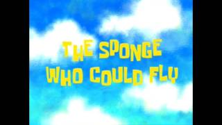 SpongeBob SquarePants Song: I Wish I Could Fly