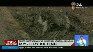 Police shoot woman dead, injure man at City Park Nairobi under unclear circumstances
