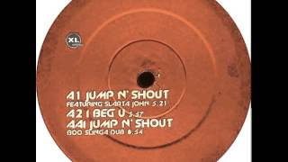 Basement Jaxx - Jump N' Shout (Boo Slinga Dub)
