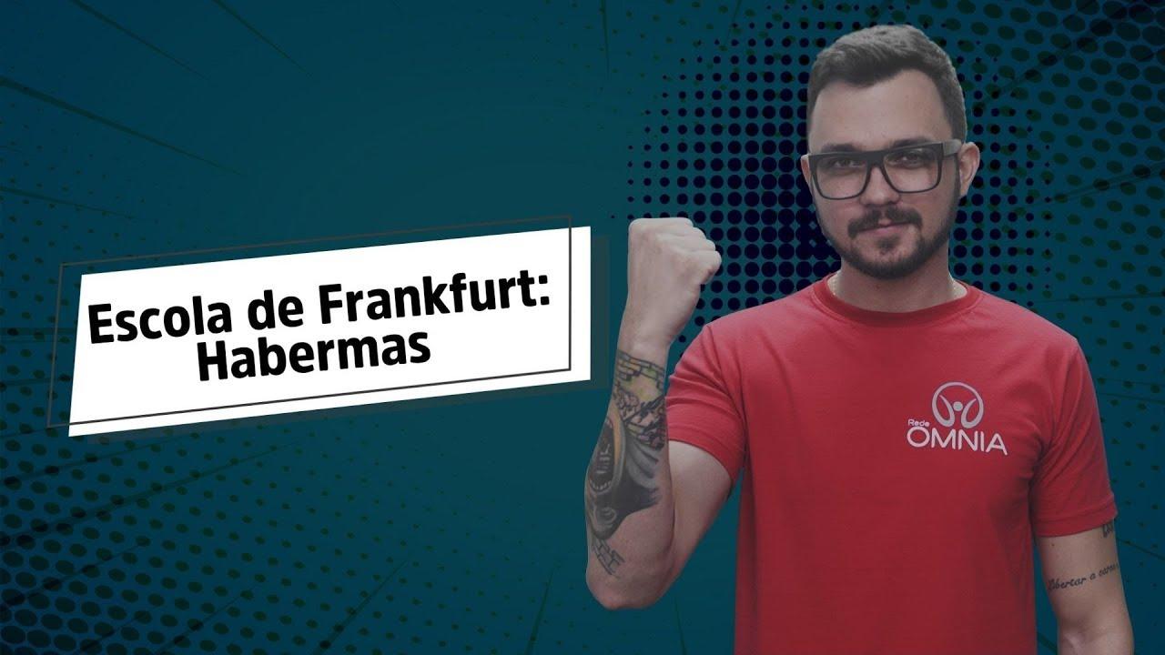 Escola de Frankfurt: Habermas