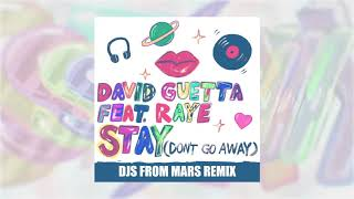 David Guetta   Stay (Don't Go Away) (feat Raye) [Djs From Mars Remix]