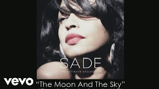 Sade   The Moon And The Sky (Remix) (Audio) Ft. Jay Z
