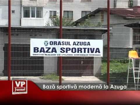 Bază sportivă modernă la Azuga