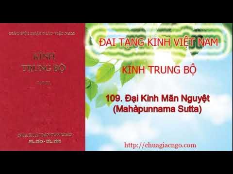Kinh Trung Bộ - 109. Đại kinh Mãn nguyệt
