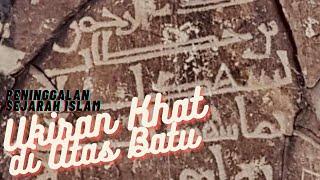 Video: 3 Ribu Lebih Ukiran di Atas Batu Merekam Sejarah Islam di Madinah al-Munawwarah