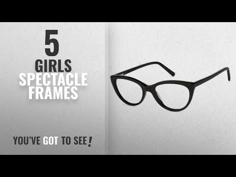 10 Best Girls Spectacle Frames [2018 Best Sellers]: Cateye Frames / Eye / Sun Glasses For Womens/