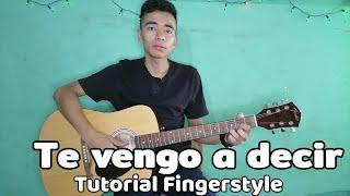 Te vengo a decir ( Tutorial Fingerstyle ) Cristian Orantes