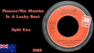 Split Enz - Pioneer/Six Months In A Leaky Boat
