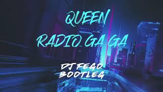 Queen - Radio Ga Ga (Dj Fego Bootleg 2k18)