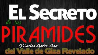 preview picture of video 'El Secreto de las Piramides del Valle de Giza Revelado'