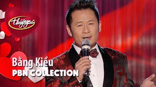 PBN Collection | Best of Bằng Kiều (Vol 1)