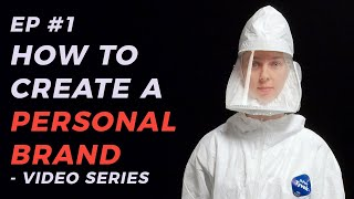 How To Create A Winning Personal Brand - Video Series (EP1)