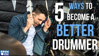 5 Ways To Become A Better Drummer In 2019 - Drum Beats Online