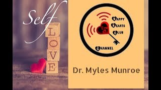 Dr Myles Munroe On Self Love, Audio