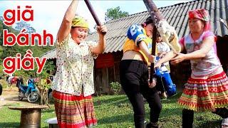 Xem các cô gái Mông giã bánh giầy ngày Tết || Ăn Tết cùng người Mông Phần 2
