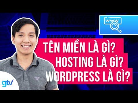 Tên miền là gì? Hosting là gì? Wordpress là gì? - Làm website căn bản - Vincent Đỗ