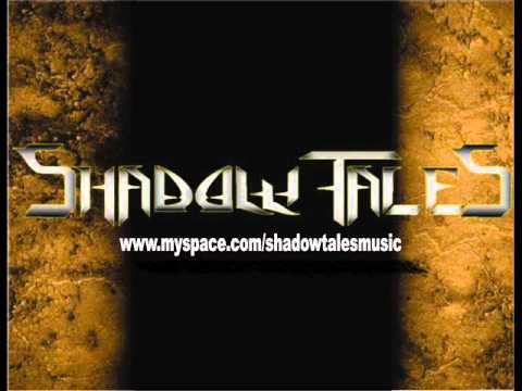 "SHADOW TALES ""KING OF FIRE LAND"""
