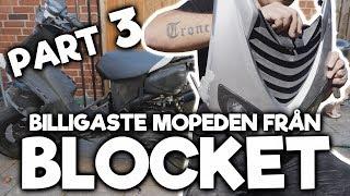 Påbörjar Stylingen - Blockets Billigaste Moped Del 3